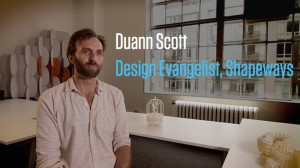 Duann Scott Shapeways