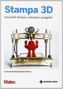 stampa 3d concetti di base tutorial e progetti copertina