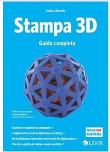 stampa-3d-guida completa Andrea Maietta
