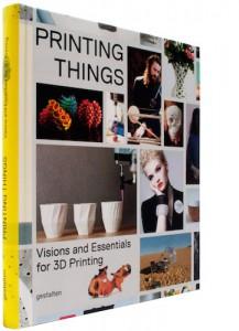Printing Things  Gestalten